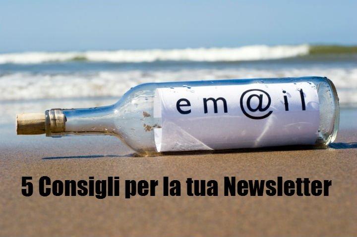 5 Consigli per la tua Newsletter