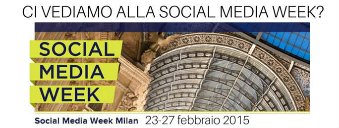 Ci vediamo alla Social Media Week