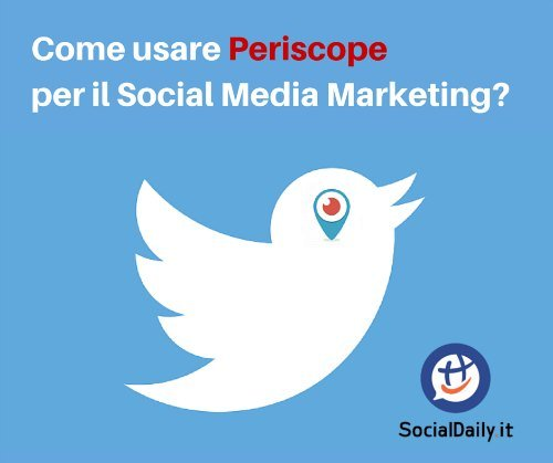 Periscope e Social Media Marketing