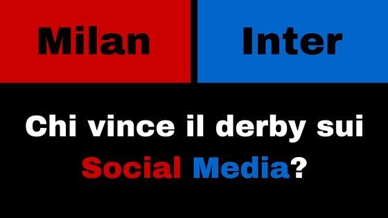 Milan Inter chi vince il derby sui Social