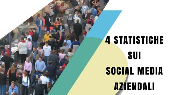 4 statistiche sui social media aziendali