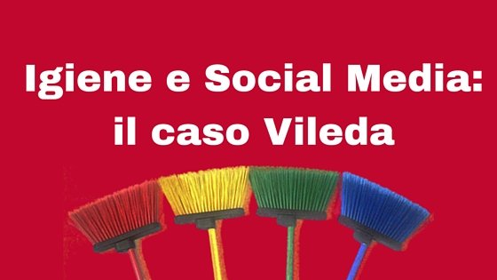 Igiene e Social Media- il caso Vileda