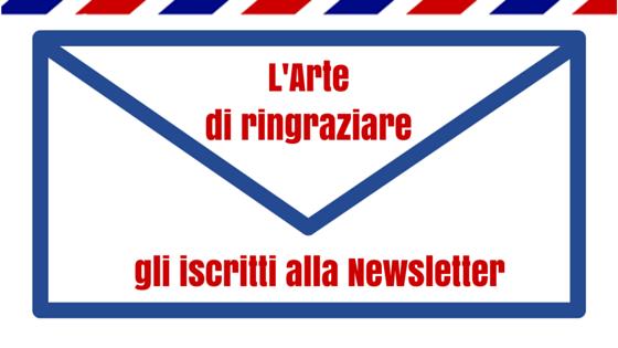 Larte Di Ringraziare Gli Iscritti Alla Newsletter