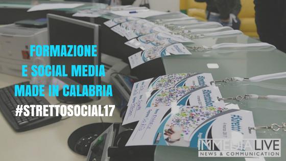 Formazione e Social Media made in Calabria #StrettoSocial17