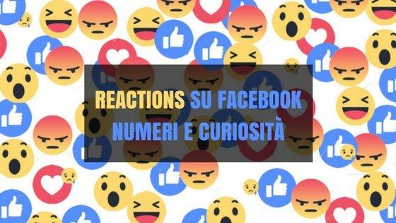 Reactions su Facebook numeri e curiosità