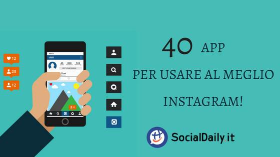 40 app per usare al meglio Instagram