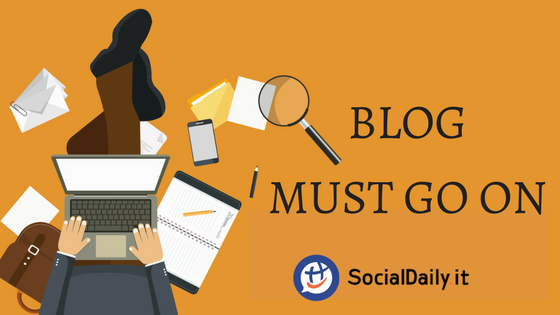 BLOG MUST GO ON