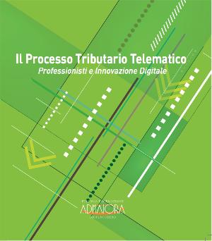 Il Processo Tributario Telematico
