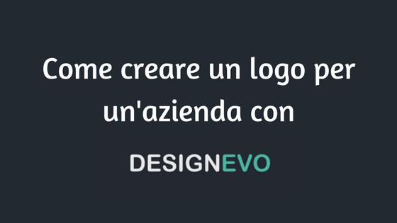 Come creare un logo per un'azienda con Design Evo